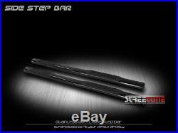 4 Tube Blk Side Step Nerf Bar Rail Running Board 99-18 Silverado/Sierra Ext Cab