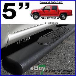 5 Matte Black Side Step Nerf Bars Running Boards 2004+ Colorado/canyon Crew Cab